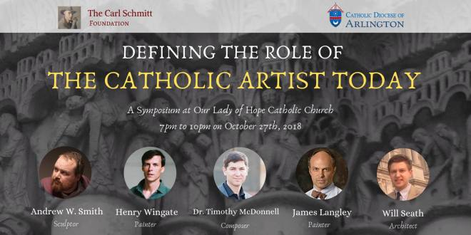 Defining the Role of the Catholic Artist Today